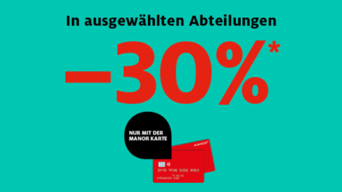 30% Rabatt mit der Manor Card
